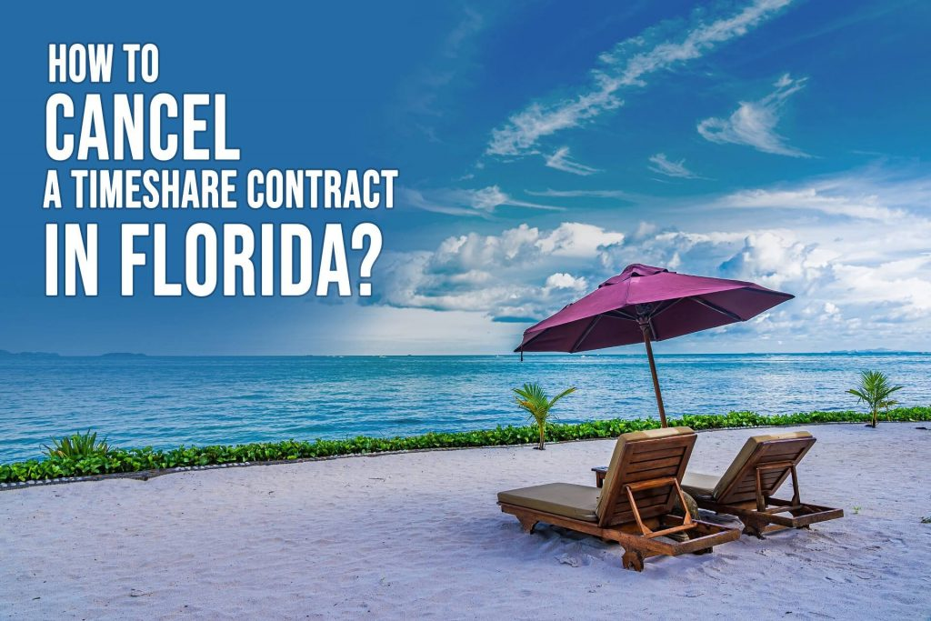 How to Cancel a Timeshare Contract in Florida